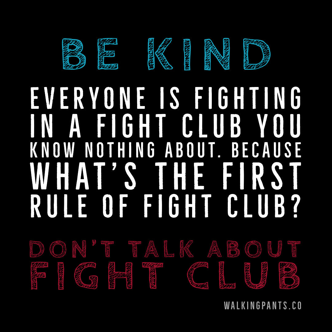 Be Kind To Each Other