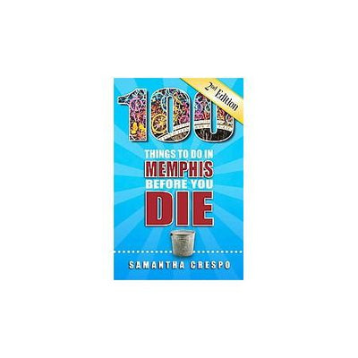 Buy 100 Things to Do in Memphis Before You Die, 2nd Edition Book, a Books from Walking Pants Curiosities, the Best Gift Shop in Memphis, Tennessee!
