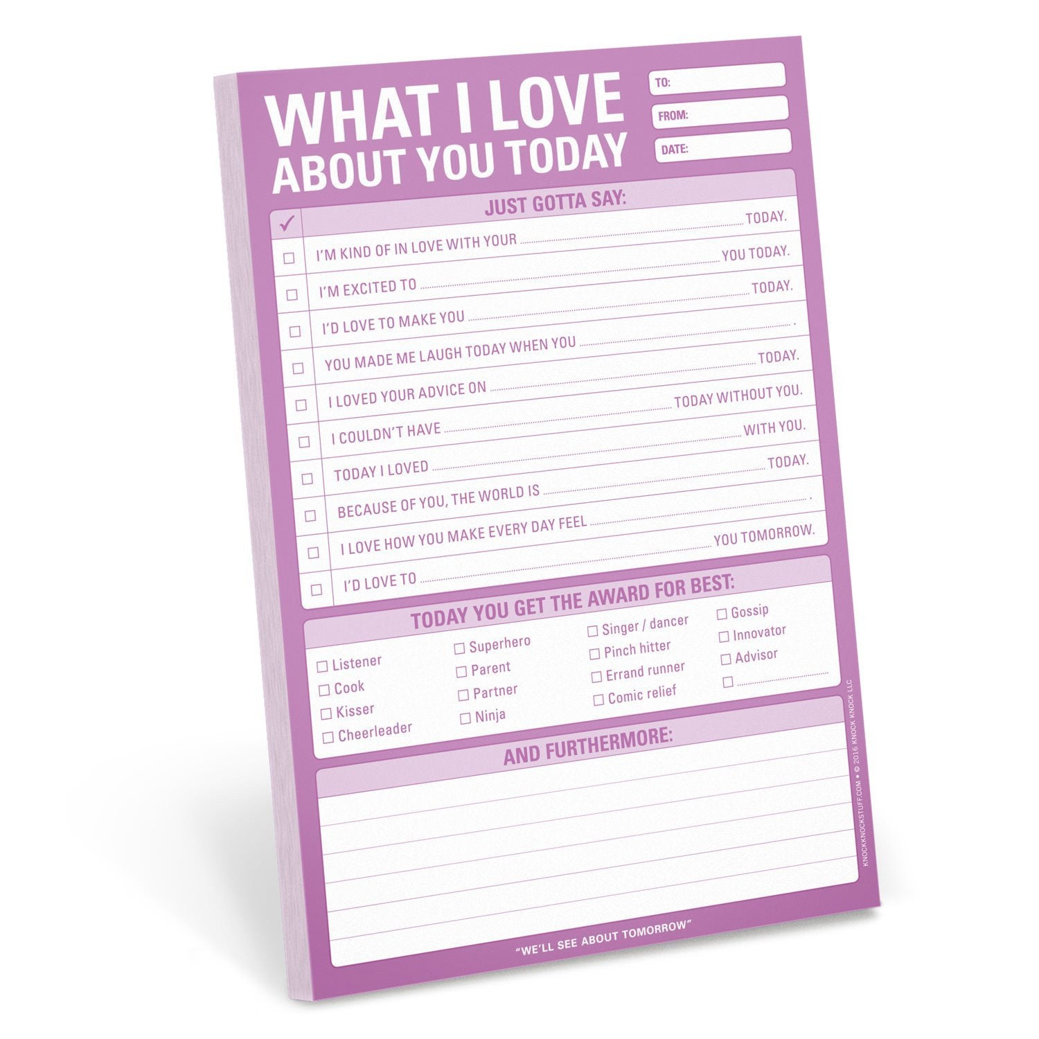 What I Love About You Today Pad - Walking Pants Curiosities