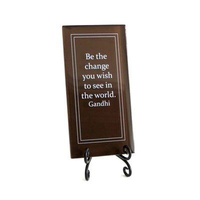 Buy Be The Change Inspirational Glass Plaque from Walking Pants Curiosities, the Most un-General Gift Store in Downtown Memphis, Tennessee!
