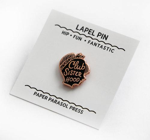 Buy Paper Parasol Press - Club Sisterhood Lapel Pin from Walking Pants Curiosities, the Most un-General Gift Store in Downtown Memphis, Tennessee!