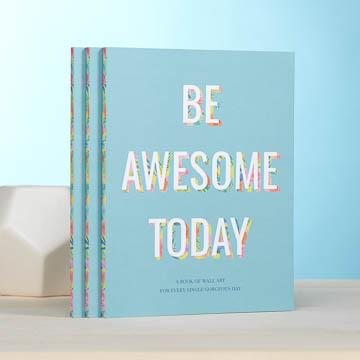 Buy Be Awesome Today Book of Wall Art from Walking Pants Curiosities, the Most un-General Gift Store in Downtown Memphis, Tennessee!