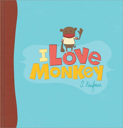 Buy I Love Monkey, A Children's Book from Walking Pants Curiosities, the Most un-General Gift Store in Downtown Memphis, Tennessee!