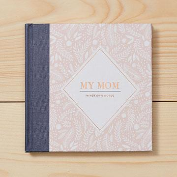 My Mom, In Her Own Words Gift Book