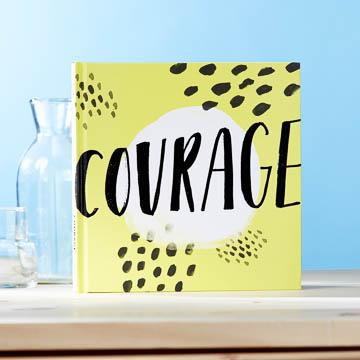 Buy Courage, An Inspirational Gift Book from Walking Pants Curiosities, the Most un-General Gift Store in Downtown Memphis, Tennessee!
