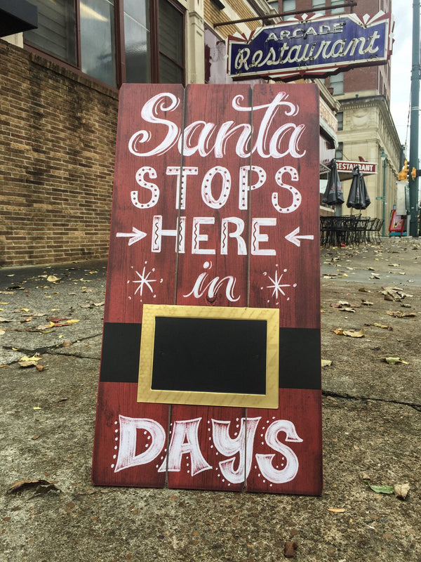 Santa Stops Here In Days Rustic Wood Christmas Sign