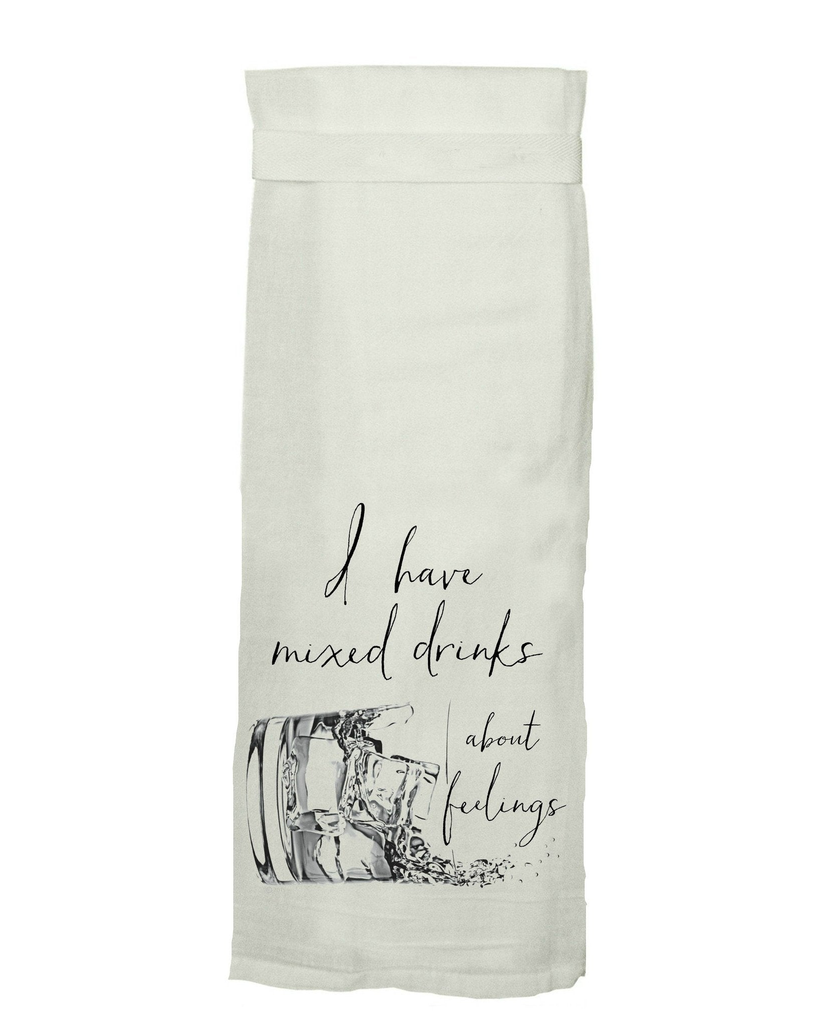 Buy I Have Mixed Drinks About Feelings Flour Sack Tea Towel from Walking Pants Curiosities, the Most un-General Gift Store in Downtown Memphis, Tennessee!