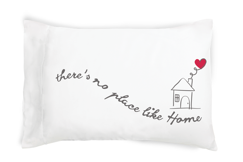 There's No Place Like Home Pillowcase Set - Walking Pants Curiosities