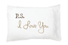 Buy P.S. I Love You Pillowcase Set, Standard/Queen from Walking Pants Curiosities, the Most un-General Gift Store in Downtown Memphis, Tennessee!