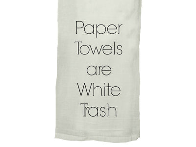 Buy Paper Towels Are White Trash Flour Sack Tea Towel, a Tea Towels from Walking Pants Curiosities, the Best Gift Shop Store in Memphis, Tennessee!