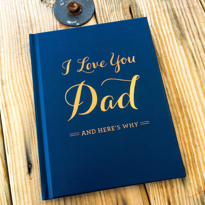 Buy I Love You, Dad Gift Book, a Book from Walking Pants Curiosities, the Best Gift Shop in Memphis, Tennessee!