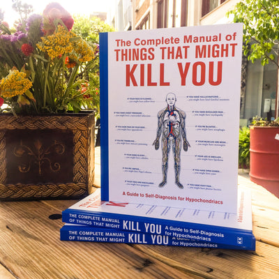 Buy The Complete Manual of Things That Might Kill You, a Books from Walking Pants Curiosities, the Best Gift Shop Store in Memphis, Tennessee!