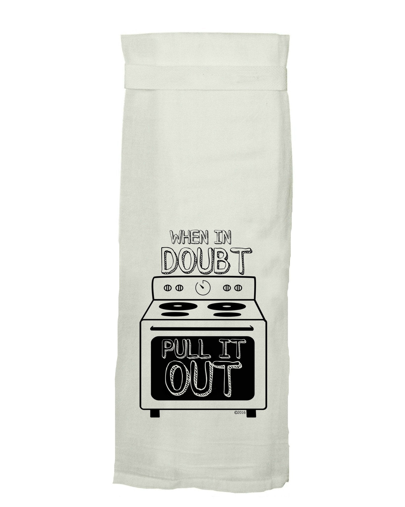Buy When In Doubt Flour Sack Tea Towel from Walking Pants Curiosities, the Most un-General Gift Store in Downtown Memphis, Tennessee!