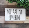Buy YOU ARE MY SUNSHINE, a Rustic Farmhouse Wood Sign from Walking Pants Curiosities, the Most un-General Gift Store in Downtown Memphis, Tennessee!