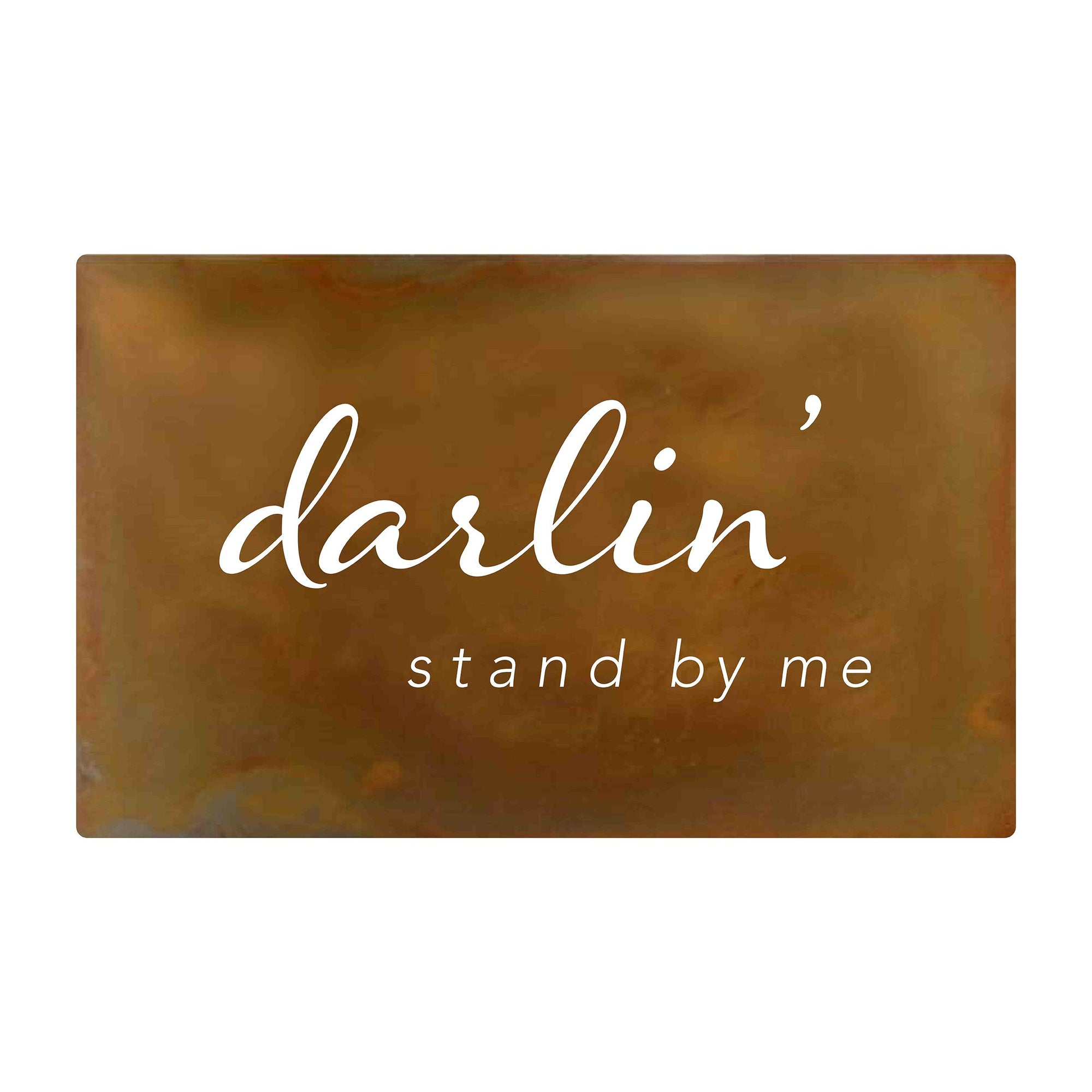Darlin' Stand by Me, Song Lyric Metal Wall Art - Walking Pants Curiosities