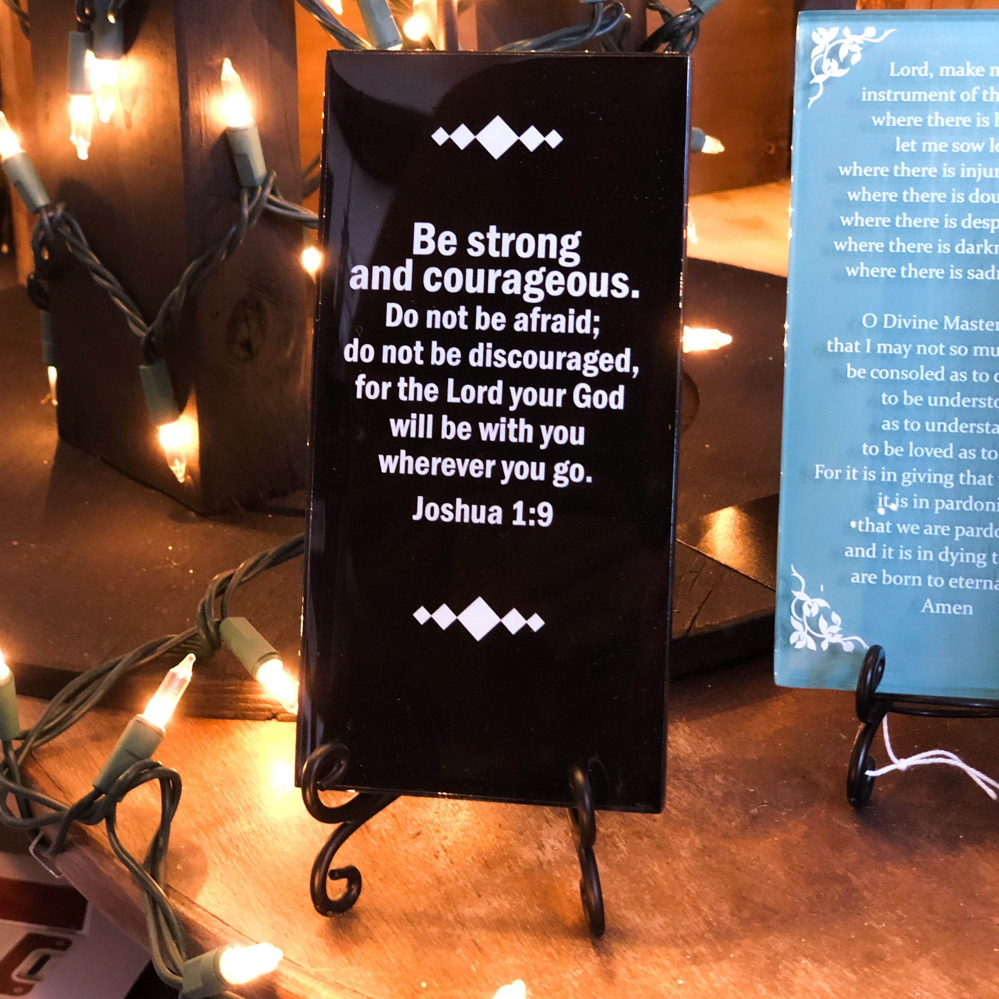 Buy Be Strong And Courageous Inspirational Glass Plaque from Walking Pants Curiosities, the Most un-General Gift Store in Downtown Memphis, Tennessee!