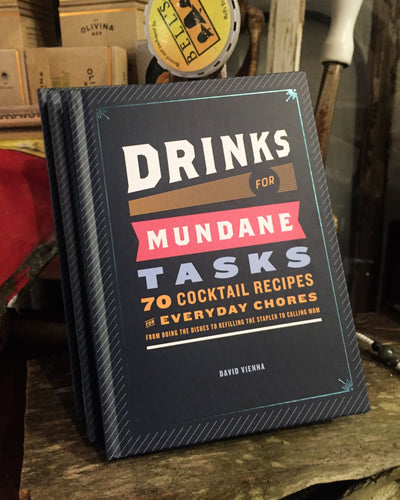 Buy Drinks For Mundane Tasks: 70 Cocktail Recipes For Everyday from Walking Pants Curiosities, the Most un-General Gift Store in Downtown Memphis, Tennessee!