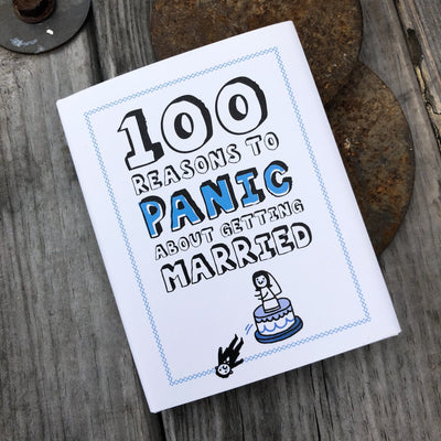 Buy 100 Reasons to Panic® about Getting Married, a Book from Walking Pants Curiosities, the Best Gift Store in Downtown Memphis, Tennessee!