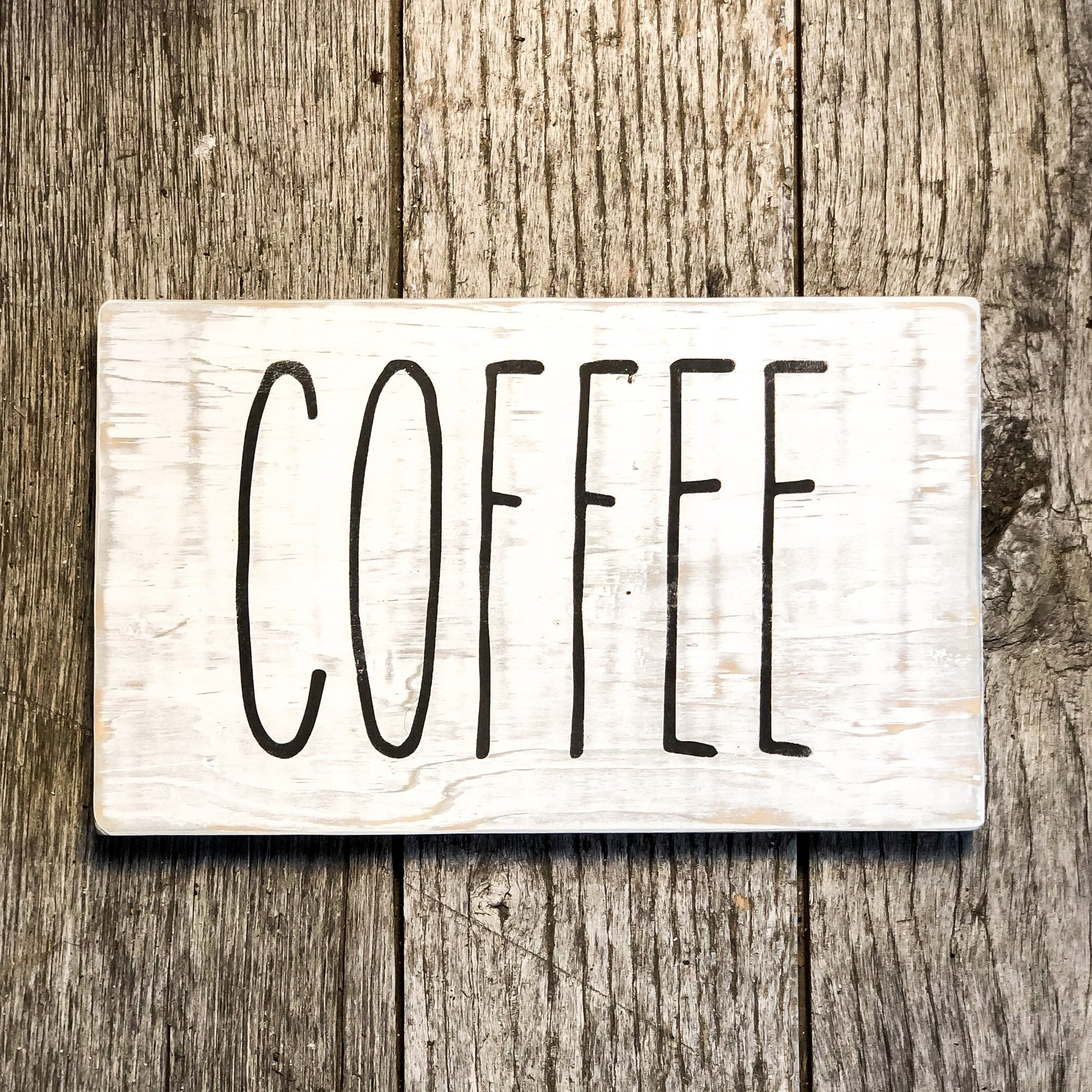Coffee, a Rustic Farmhouse Sign - Walking Pants Curiosities