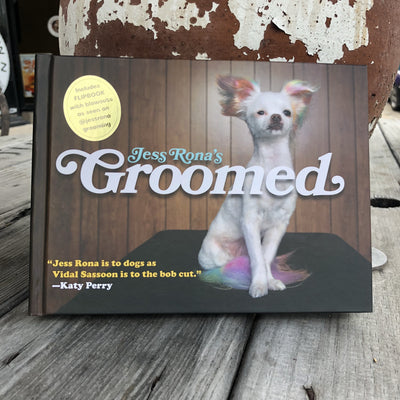 Buy Jess Rona's Groomed Dog Book, a Books from Walking Pants Curiosities, the Best Gift Shop Store in Memphis, Tennessee!