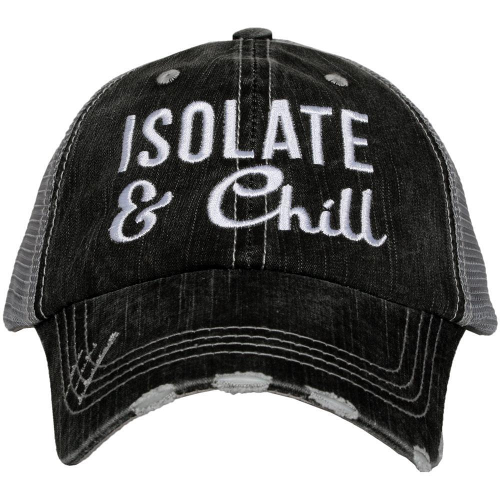 Isolate and Chill Quarantine Hat - Walking Pants Curiosities