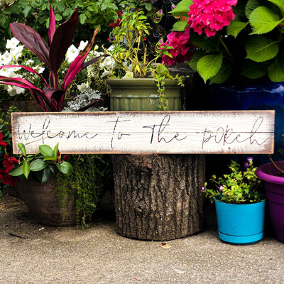 Buy Welcome To The Porch Wood Sign from Walking Pants Curiosities, the Most un-General Gift Store in Downtown Memphis, Tennessee!