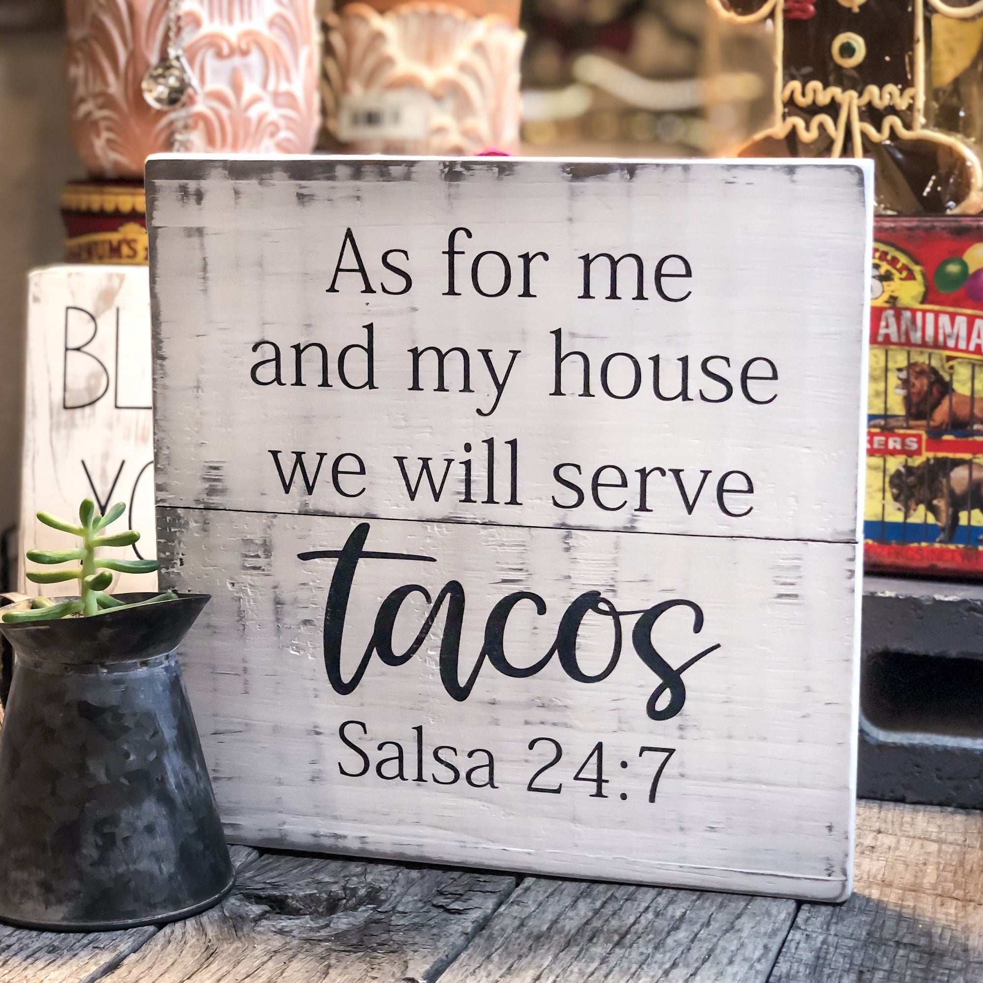 As For Me And My House We Will Serve Tacos Sign - Walking Pants Curiosities