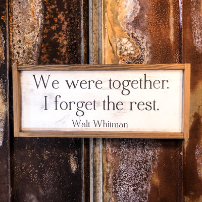 Buy We Were Together, A Wood Framed Walt Whitman Sign from Walking Pants Curiosities, the Most un-General Gift Store in Downtown Memphis, Tennessee!