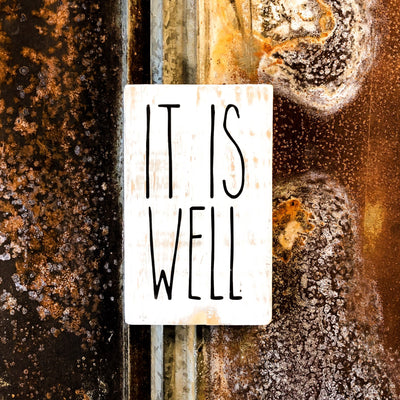 It Is Well, a Rustic Farmhouse Wood Sign