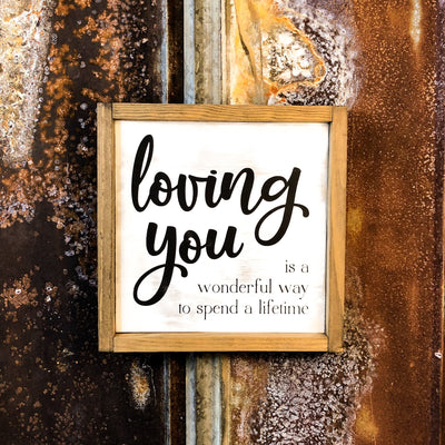 Buy Loving You is a Wonderful Way to Spend a Lifetime Wood Sign from Walking Pants Curiosities, the Most un-General Gift Store in Downtown Memphis, Tennessee!