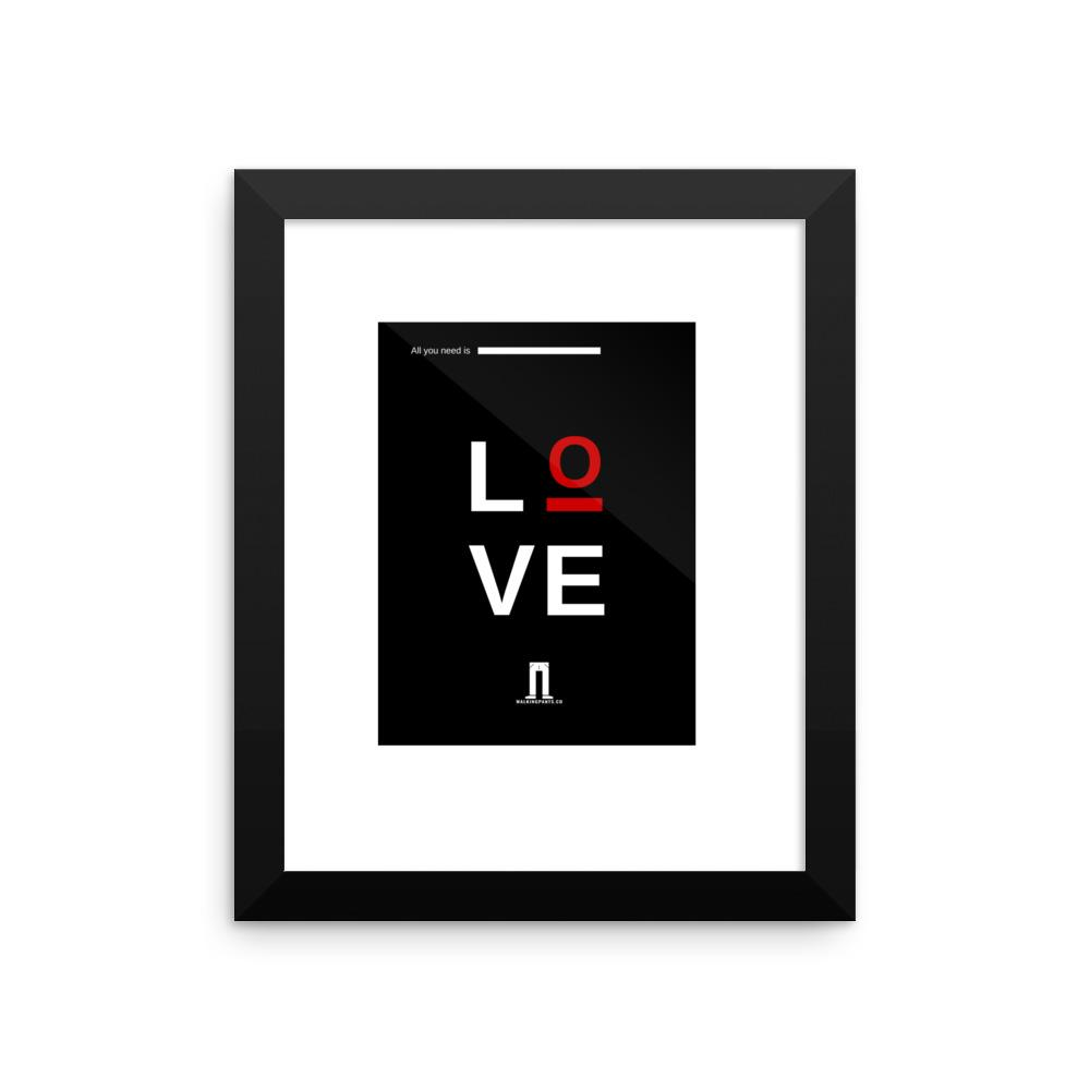 All You Need Is LOVE Framed Print - Walking Pants Curiosities