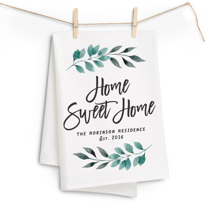 """Home Sweet Home"" Tea Towel - Personalized  Kitchen Towel"