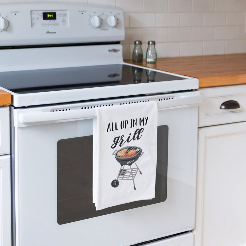 All Up in My Grill - Funny Kitchen Tea Towel