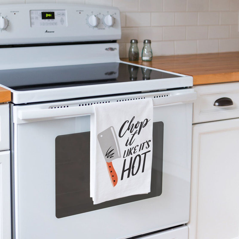 Chop it Like it's Hot - Funny Kitchen Tea Towel