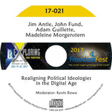 Jim Antle, John Fund, Adam Guillette, Madeleine Morgenstern - PANEL: Realigning Political Ideologies in the Digital Age
