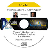 Stephen Moore, Andy Puzder - Luncheon: Trump's Washington: Off-the-Record Insider Revelations