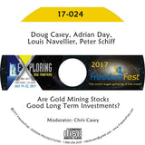 Doug Casey, Adrian Day, Louis Navellier, Peter Schiff - Are Gold Mining Stocks Good Long Term Investments?