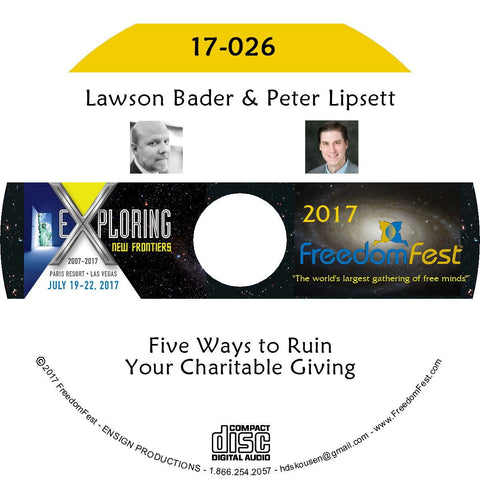 Lawson Bader, Peter Lipsett - Five Ways to Ruin Your Charitable Giving