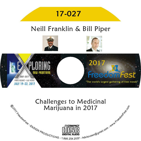 Neill Franklin, Bill Piper - Challenges to Medicinal Marijuana in 2017