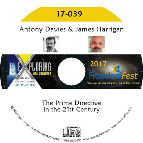 Antony Davies, James Harrigan - The Prime Directive in the 21st Century