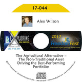 Alex Wilson - The Agricultural Alternative -- The Non-Traditional Asset Driving the Best-Performing Portfolios