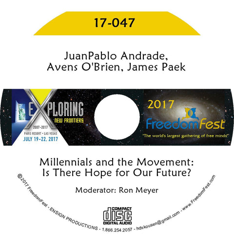 JuanPablo Andrade, Avens O'Brien, James Paek - Millennials and the Movement: Is There Hope for Our Future?