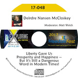 Deirdre Nansen McCloskey - Liberty Gave Us Prosperity and Happiness -- But It's Still a Dangerous Word in Modern Times!