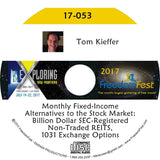 Tom Kieffer - Monthly Fixed-Income Alternatives to the Stock Market: Billion Dollar SEC-Registered Non-Traded REITS, 1031 Exchange Options