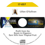 Lillian O'Sullivan - Profit from the Boom in Organics: Earn 16% from Tropical Fruit
