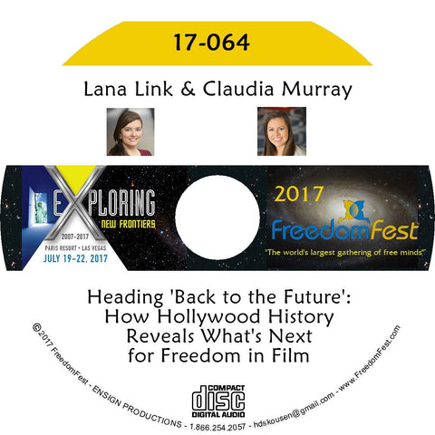 Lana Link, Claudia Murray - Heading 'Back to the Future': How Hollywood History Reveals What's Next for Freedom in Film