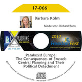 Barbara Kolm - Paralyzed Europe: The Consequences of Brussels Central Planning and Their Political Detachment