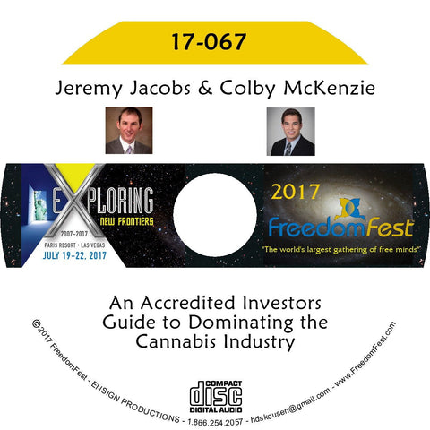 Jeremy Jacobs, Colby McKenzie - An Accredited Investors Guide to Dominating the Cannabis Industry