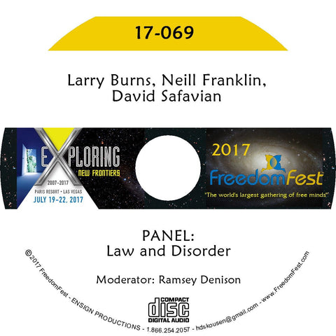 Larry Burns, Neill Franklin, David Safavian - PANEL: Law and Disorder