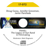 Doug Casey, Jennifer Grossman, Javier Parellada - PANEL: The Legacy of Ayn Rand in Filmmaking